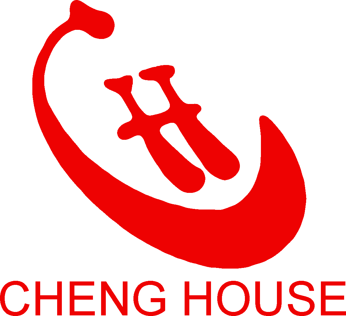 CHENG HOUSE ENTERPRISE CO.,LTD